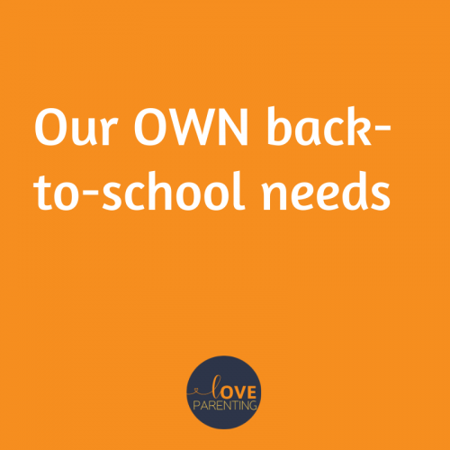 Our OWN back-to-school needs